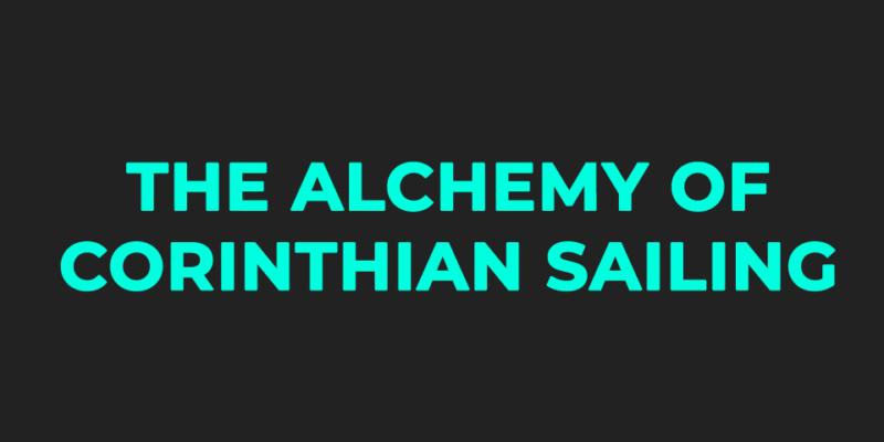 THE-ALCHEMY-OF-CORINTHIAN-SAILING